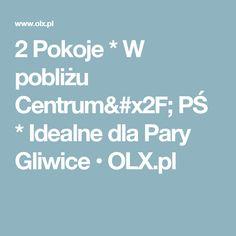 2 Pokoje * W pobliżu Centrum/ PŚ * Idealne dla Pary Gliwice  • OLX.pl