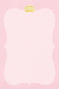 Montando minha festa: Kit digital gratuito para imprimir Princess - Coroa de… Princess Theme, Baby Shower Princess, Princess Birthday, Girl Birthday, Princess Invitations, Baby Shower Invitations, Baby Shower Background, Party Co, Pink Roses