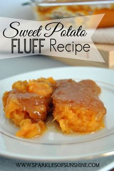 A sweet potato lover's dream.this sweet potato fluff recipe is simply divine. Find the recipe at Sparkles of Sunshine and give it a try today. Sweet Potato Fluff Recipe, Recipe For Sweet Carrots, Sweet Potato Recipes, Yam Recipes, Recipies, Carrot Souffle, Sweet Potato Souffle, Sweet Potato Casserole, Xmas