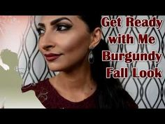 Get Ready With Me - Burgundy Fall Look! - YouTube
