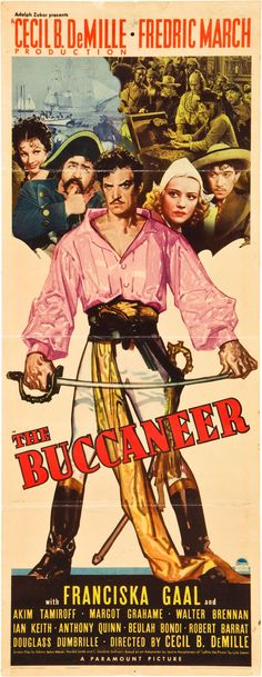 The Buccaneer (Paramount, 1938)  Fredric March stars in this historical fiction account of French plunderer Jean Lafitte's involvement...