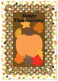 Happy Thanksgiving Card.  Fall Leaves and Pumpkins