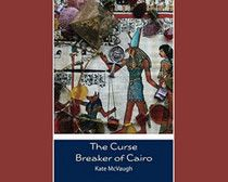 """The Curse Breaker of Cairo"" by Kate McVaugh is a Paranormal Mystery/Romance.     Continue reading on Examiner.com Read ""The Curse Breaker of Cairo"" by Kate McVaugh - National Mystery Books 