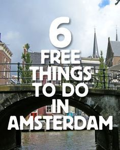 6 FREE Things To Do in Amsterdam. Amsterdam, Netherlands. Need to stop here when backpacking Europe.