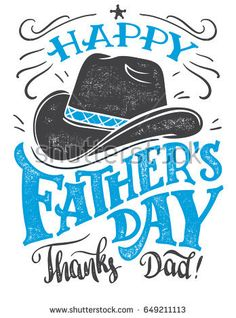 Happy Father's Day, thanks Dad. Hand-lettering greeting card with cowboy hat. Hand drawn print ready typography isolated on white background