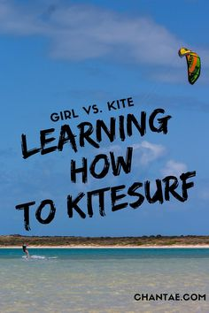 Learning how to kitesurf can be frustrating and stressful. Here's an account of my experience.