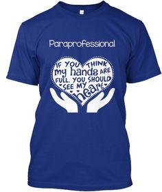 Paraprofessional T-shirt - Full Heart