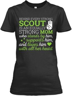 Behind Every Scout - Mom Cub Scout Shirt, Girl Scout Shirts, Mom Shirts, Scout Mom, Daisy Girl Scouts, Cub Scouts, Boy Scouts Merit Badges, Cub Scout Crafts, Eagle Scout Ceremony