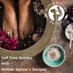Self Care Sunday: Home Spa with Mother Nature's Recipes