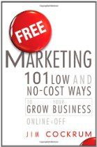 SAFI BLOG: Free Marketing: 101 Low and No-Cost Ways to Grow Your Business, By Jim Cockrum