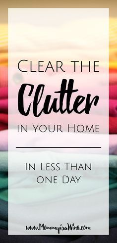 How to Clear the Clutter in your home