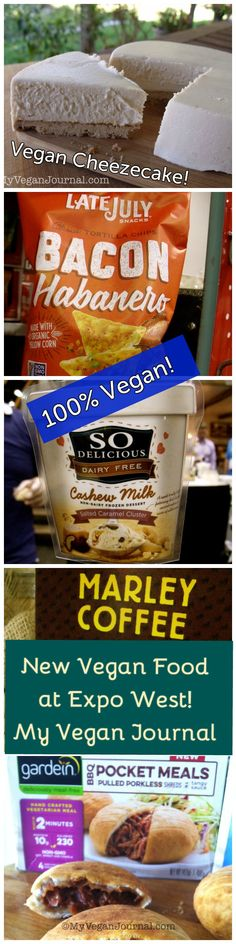 "Check out the ""Top Ten List"" from #MyVeganJournal! Lots of new Vegan Food at the 2015 Natural Products Expo West! Yum! <3 @newhope360"