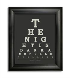 """""""The Night Is Dark"""" Eye Chart   18 Amazing Pieces Of """"Game Of Thrones"""" Swag You Can Buy Online"""