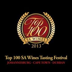Top 100 SA Wines tasting festival Johannesburg, Cape Town, Durban South African Wine, Wine Deals, Wine Delivery, Shipping Wine, Wine Cellar, Cape Town, Wine Tasting, Wines, The 100