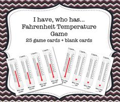 This is an I have, who has Fahrenheit Temperature Game. It includes 25 game cards, and copies of blank cards in case you'd like to add more.  The game can be played whole class or in small groups! Fifth Grade Math, Sixth Grade, Fourth Grade, Second Grade, Grade 2, Fun Math Activities, Math Games For Kids, Math Resources, 4th Grade Science