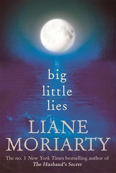 Booktopia has Big Little Lies by Liane Moriarty. Buy a discounted Paperback of Big Little Lies online from Australia's leading online bookstore. Books You Should Read, Books To Buy, Books To Read, Big Little Lies, Book Club Books, Good Books, My Books, Best Books Of 2014, Liane Moriarty