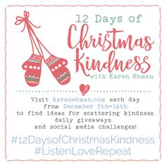 Join Karen Ehman for the 12 Days of Christmas Kindness GIVEAWAYS!!!