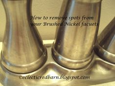 """How to clean brushed nickel faucets, works on stainless appliances too.  I bet you all have this """"cleaner"""" in your house already and didn't know what a miracle worker it could be."""