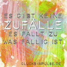 Zufälle / Coincidence - there is no coincidence, you will live, what is meant to be...