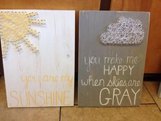 Hand painted and String Art Combo You are My Sunshine and Gray Skies Pair - perfect for a nursery Cute Crafts, Crafts To Make, Arts And Crafts, Arte Linear, Art Projects, Projects To Try, Nail String Art, Diy Bebe, Crafty Craft