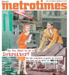 So you want to be a Detroiter? For the newcomer, a guide to Detroit, and how not to 'save' it.