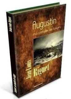 Jean-Louis Riguet écriveur de livres: Céline Mayeur critique Augustin