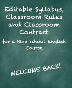 This editable set of documents for a high school English class is sure to set a positive tone for the first day of school. This set includes a detailed course syllabus, a classroom rules document, as well as a class contract with parent/guardian information. $
