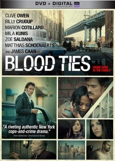 Blood Ties DVD ~ Clive Owen,  New York, 1974: Chris is released from prison. Reluctantly waiting for him on the outside is his younger brother Frank, a cop with an aspiring future. After trying to stay on the straight path without any success, Chris inevitably descends back into a life of crime and puts Frank in a tough predicament. Should he cover for his brother and salvage the only family he has? Or should he do the right thing and risk destroying everything he loves?