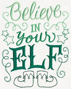 Sassy Tidings - Believe in Your Elf | Urban Threads: Unique and Awesome Embroidery Designs