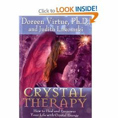 Crystal Therapy: How to Heal and Empower Your Life with Crystal Energy: Amazon.ca: Doreen Virtue, Judith Lukomski: Books