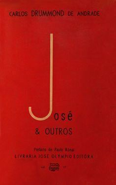 Carlos Drummond de Andrade. José e outros (1967)