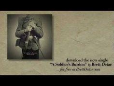 """Brett Detar - """"A Soldier's Burden"""""""