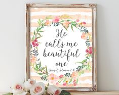 He calls me beautiful one, bible verse, scripture art, song of solomon print… Scripture Wall Art, Bible Verse Art, Christian Wall Art, Christian Quotes, Inspirational Wall Art, Wall Art Quotes, Beautiful One, All Print, Floral Watercolor