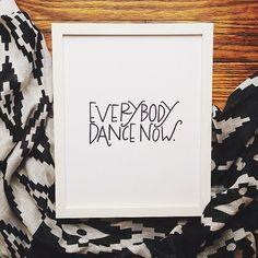 Everybody Dance Now 8x10 Print