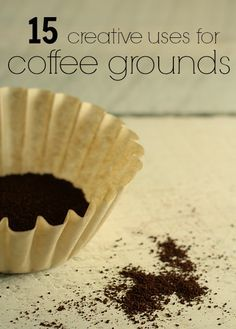 Ways to Use Coffee Grounds | The Prairie Homestead