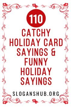 Below is a list of 110 Catchy Holiday Card Sayings & Funny Holiday Sayings. sayings 110 Catchy Holiday Card Sayings & Funny Holiday Sayings Funny Christmas Card Sayings, Holiday Quotes Christmas, Christmas Card Verses, Holiday Sayings, Holiday Messages, Christmas Humor, Short Christmas Greetings, Christmas Sentiments, Christmas Messages For Cards Quotes