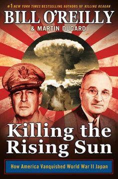 The powerful and riveting new book in the multimillion-selling Killing series by Bill O'Reilly and Martin Dugard  takes readers to the bloody tropical-island battlefields of Peleliu and Iwo Jima and to the embattled Philippines, where General Douglas MacArthur has made a triumphant return and is plotting a full-scale invasion of Japan. Pre-order @ B&N today!