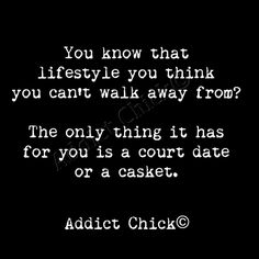 Drug Quotes, Motivational Quotes, Life Quotes, Inspirational Quotes, Quotes About Drugs, Quotes Quotes, Recovering Addict Quotes, Addiction Recovery Quotes, Overcoming Addiction Quotes