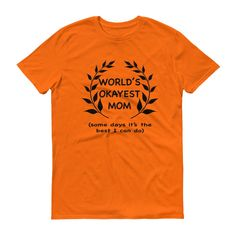 World's Okayest Mom Short sleeve t-shirt