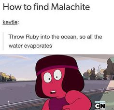 But u got to get ruby mad first.<< And make Garnet split up first... Oh... Aaaaand this is why Malachite is still missing.....for now!!>>>>>NOT ANY MORE HEHEHHEHE