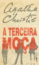 A TERCEIRA MOÇA - Agatha Christie