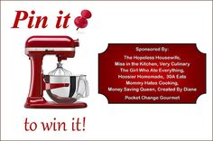 PIN it to Win it - KitchenAid Professional Stand Mixer Giveaway!