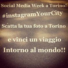 SuperConcorso per la SocialMediaWeek a Torino! #igersitalia #igerstorino #instagramyourcity - @igerstorino- #webstagram