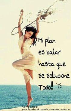 Mi #plan es #bailar hasta que se solucione todo..♥ #FelizDía