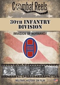 30th US Infantry Division in Normandy DVD $29.99