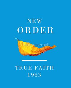 696b1ad10 'New Order Joy Division shirt True Faith ' Graphic T-Shirt by fantomseraph