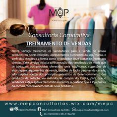 Treinamento de Vendas: Acompanhe o resultado dos serviços prestados em nosso Blog --> www.mepconsultorias.blogspot.com.br
