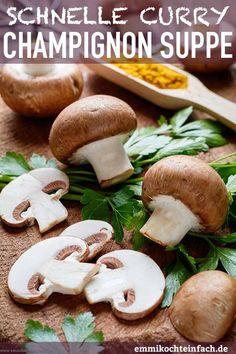 Mushroom soup with curry – simply delicious - Dinner Recipes Mushroom Meatballs, Mushroom Pasta, Mushroom Cream Sauces, Organic Butter, Stuffed Mushrooms, Stuffed Peppers, Delicious Dinner Recipes, Vegetable Stock, Curry Powder