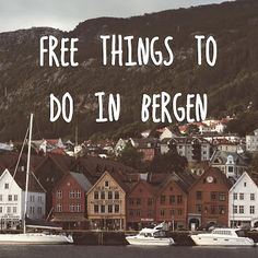 houses and mountain - brygge Unesco world heritage site in Bergen Norway - free activities cheap travel