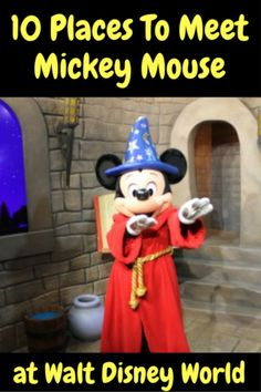 You can't visit Walt Disney World without meeting the big cheese. Here are 10 places to meet Mickey Mouse.